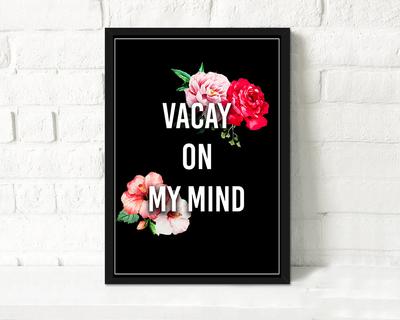 Vacay on my mind print thumb