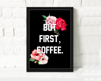 But first coffee framed print black thumb