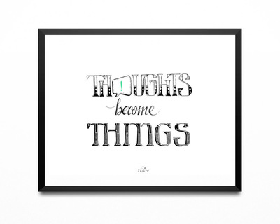 Art print thoughts become things thumb