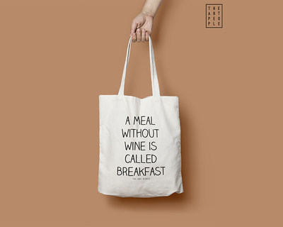 A meal without wine is called breakfast tote bag thumb